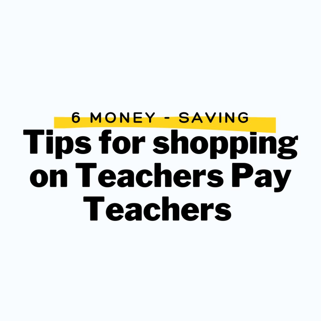 save money on teachers pay teachers