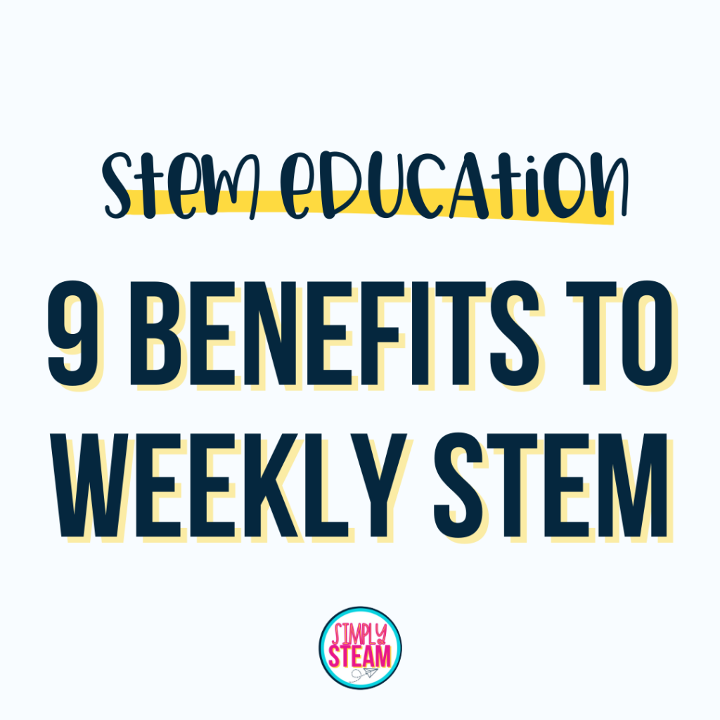 benefits of doing STEM