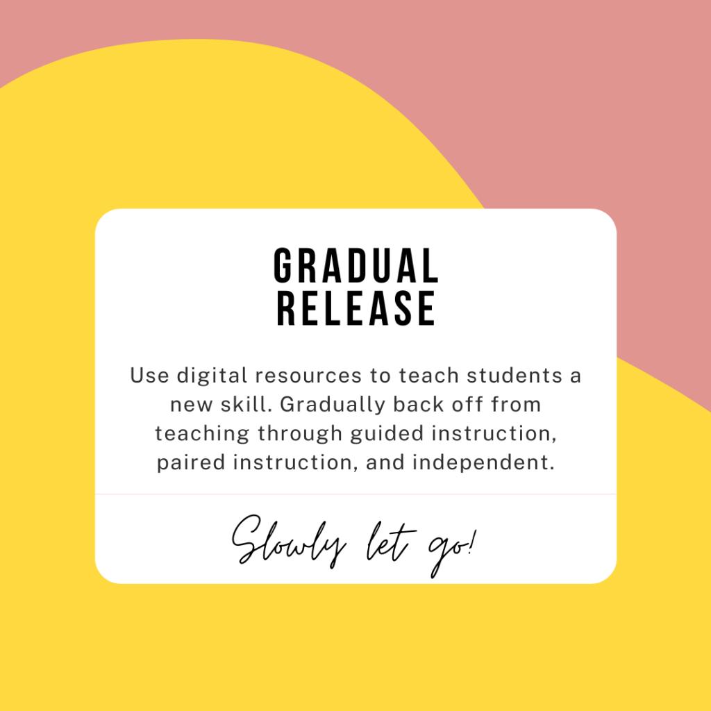 gradual release approach for math