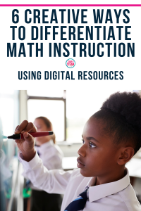 differentiate math instruction with technology