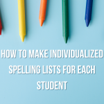 Individualized spelling list