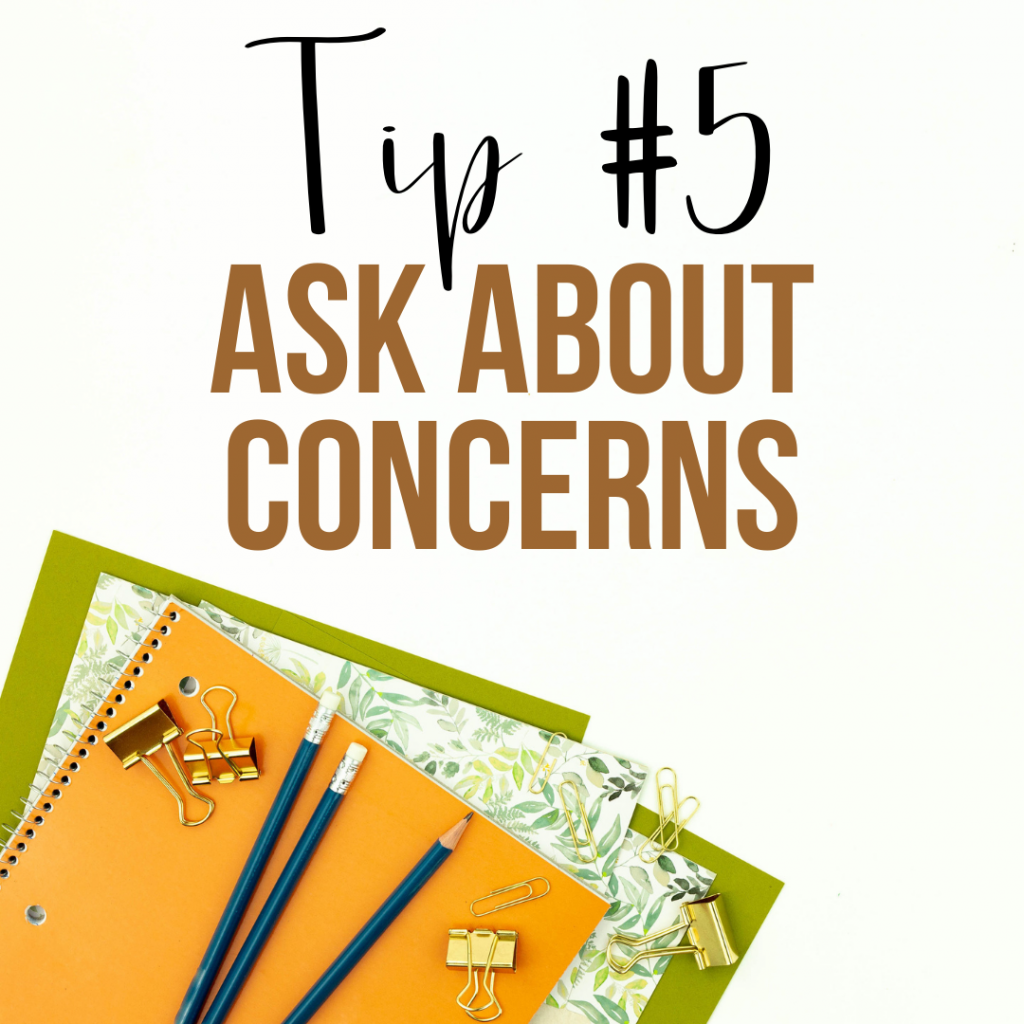 Ask about concerns before the conference