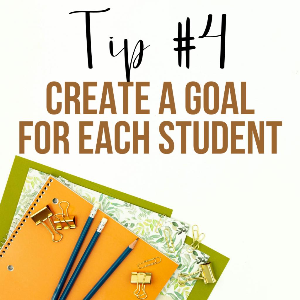 Create a goal for each student